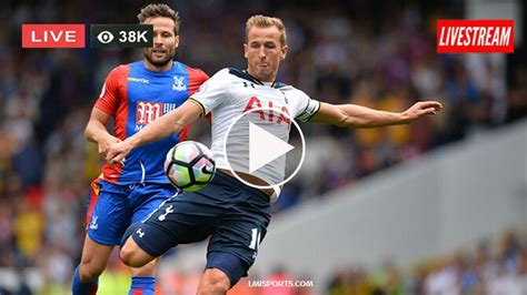 Crystal Palace vs Tottenham Hotspur Live Stream Free 10 ...