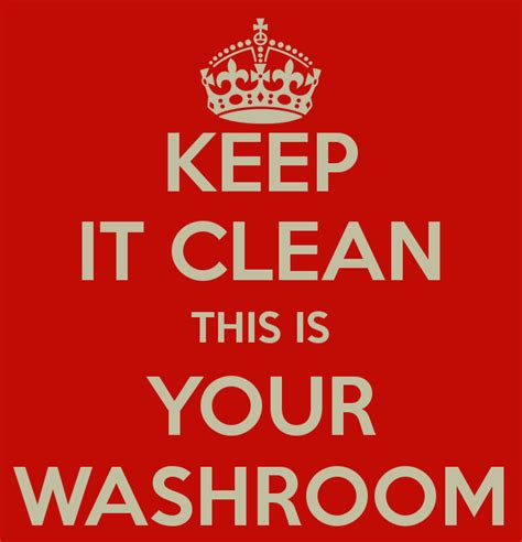 Keep It Clean This Is Your Washroom Poster  Luca  Keep Calmomatic