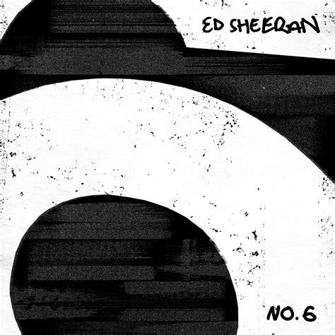 No. 6 Collaborations Project - Ed Sheeran mp3 buy, full ...