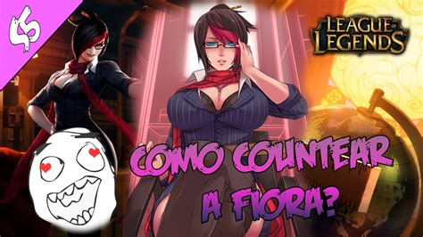 counter to fiora como hacer counter a fiora guia s5 counters 5 fiora