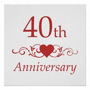 40th Wedding Anniversary Posters, 40th Wedding Anniversary ...