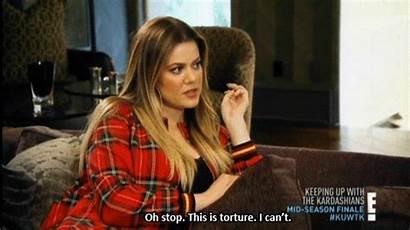 Kardashian Khloe Kardashians Torture Keeping Gifs Stop