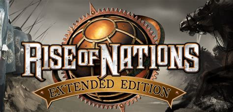 rise of nations extended edition out now in the windows