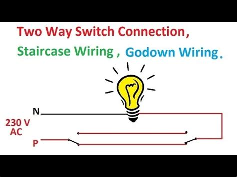 Staircase Wiring Diagram Using Two Way Switch Youtube