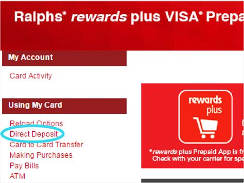 You must sign up for direct deposit online. Prepaid Cards with Direct Deposit | Ralphs Rewards Plus Prepaid Debit Card