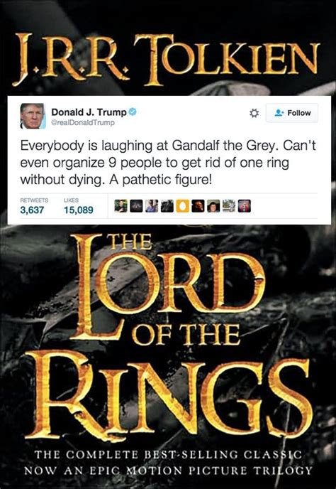 books lord tolkien rings trump donald lotr languages tweets reviewed ring novels movie tolkein classic jrr funniest he buzzfeed literature