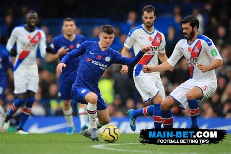 Chelsea vs Crystal Palace Prediction and Betting Preview ...