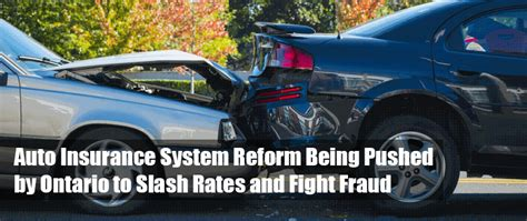 Auto Insurance System Reform Being Pushed By Ontario To