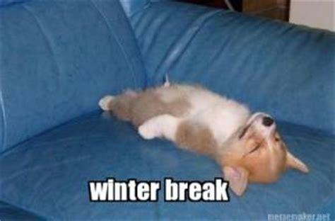 Winter Break Meme - winter break jokes kappit