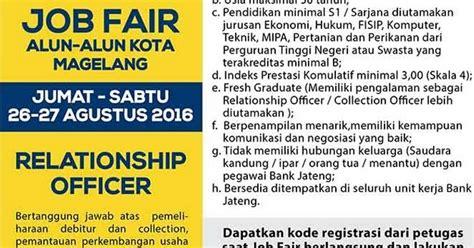 Pada tahun ini kab magelang membuka 479 lowongan bagi anda putra putri terbaik indonesia untuk. Lowongan Kerja Magelang Hari Ini - Bank Jateng 2016 | Lowongan Kerja Terbaru Lulusan SMA D3 dan ...
