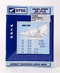 4l60 700r4 Atsg Transmission Repair Rebuild Service Manual