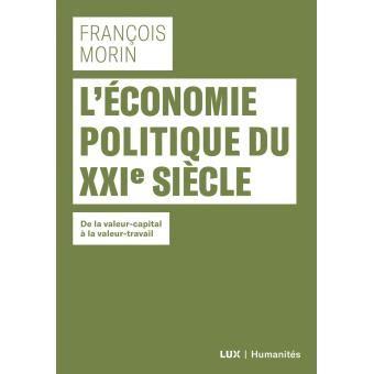 leconomie politique du xxie siecle broche francois