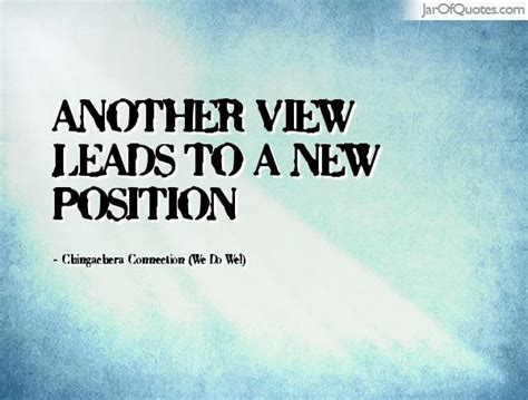 New Position by Position Quotes Another View Leads To A New Position