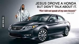 Jesus Drove a HONDA? - 9GAG