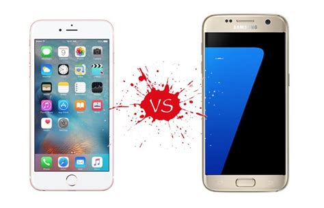 iphone 6s vs samsung galaxy s7 samsung s killing it in