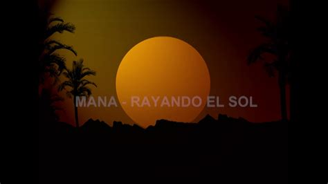 Rayando El Sol (en Vivo) Letra