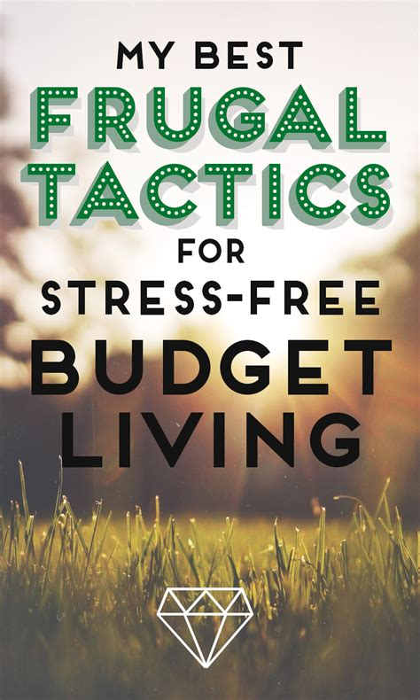 My Best Frugal Tactics For Stressfree Budget Living