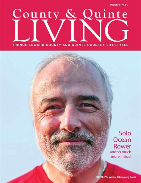 County and Quinte Living Magazine Winter 2013 by Susan K