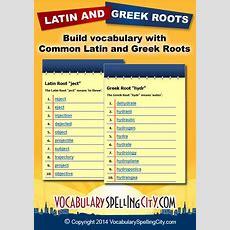 Latin Root Words  Greek Root Words  Vocabularyspellingcity Vocabularyspellingcity