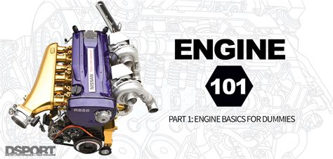 Engine Basics For Dummies