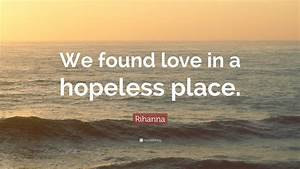Found Love In A Hopeless Place - Best Place 2017