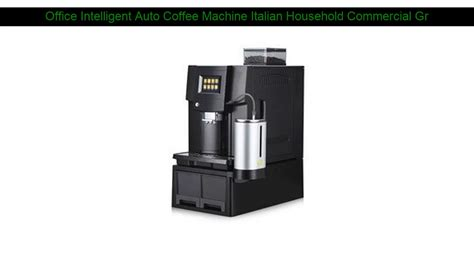 Espresso machines with grinders allow you to save space; review Office Intelligent Auto Coffee Machine Italian Household Commercial Grinder Integrated ...