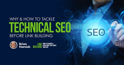 Seo Link Building by Why How To Tackle Technical Seo Before Link Building