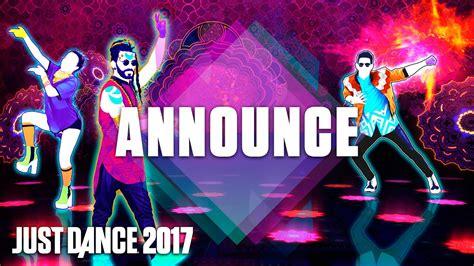 Just Dance 2017 Trailer: Announcement - Official [US ...