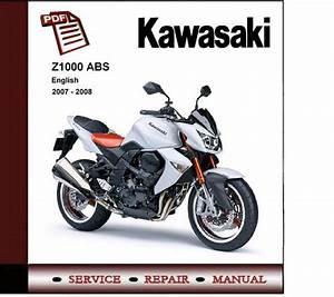 2007 - 2009 Kawasaki Z1000 Abs Service Repair Manual
