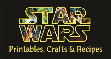 Star Wars Free Printables, Crafts & Recipes :: Southern Savers
