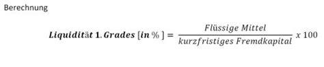 finanzierung berechnen formel liquidit 228 t ersten grades einfach erkl 228 rt
