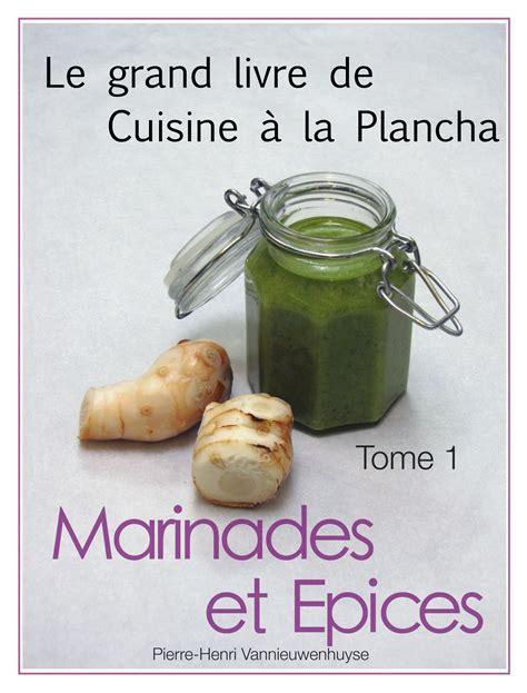 livre cuisine plancha ebook le grand livre de cuisine à la plancha tome 1