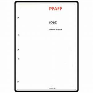 Service Manual  Pfaff 6250   Sewing Parts Online