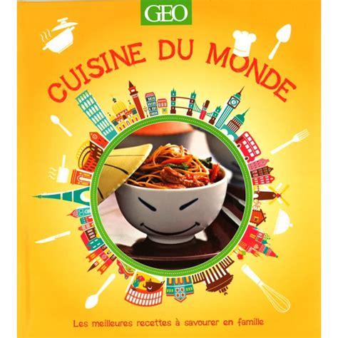 meilleures cuisines du monde cuisine du monde arts et voyages