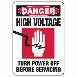 Danger High Voltage Turn Power Off - Electrical Safety ...