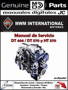 Manual Taller Motor Navistar Dt 466 Dt 570 Ht 570
