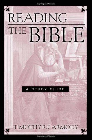 reading  bible  study guide  timothy  carmody