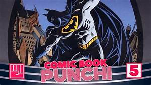SUPERMAN: SPEEDING BULLETS - COMIC BOOK PUNCH! - YouTube