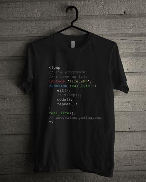 Kaos Curhatan Programmer Php kaos programmer no malasngoding malas ngoding
