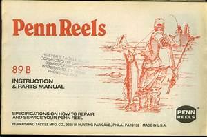 Penn Fishing Reels Model 89b Instruction  U0026 Parts Manual