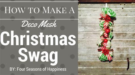 diy swag diy deco mesh swag how to make christmas swag