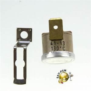 Thermostat 200 Degrés : thermostat de securite 130 degres sav pem ~ Medecine-chirurgie-esthetiques.com Avis de Voitures