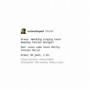 Oh yeah he does... Drarry Book Quotes