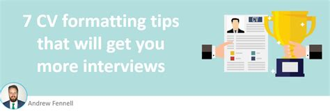 Cv Get Interviews by 7 Cv Format Tips That Will Get You More Interviews