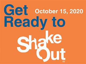 Global  U0026quot Shakeout U0026quot  Earthquake Drill Set For Thursday