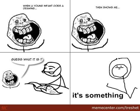 Its Something Meme - it s something by recyclebin meme center