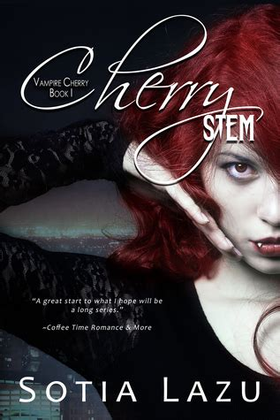 cherry stem vampire cherry   sotia lazu reviews discussion bookclubs lists