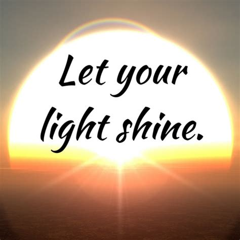 let your light shine let your light shine relationship coaching a healthy