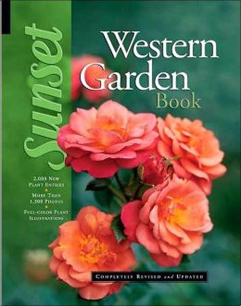 sunset western garden book sunset western garden book by sunset publishing