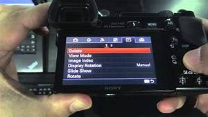 Deleting Multiple Images On The Sony A6000